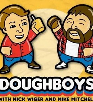 'Doughboys': The Best Podcast You Aren't Listening To